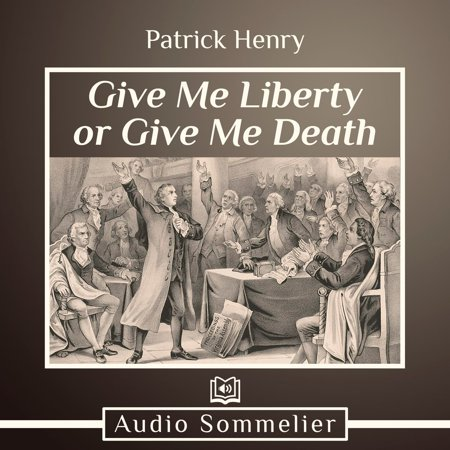 Give Me Liberty or Give Me Death - Audiobook (Give Me Convenience Or Give Me Death)