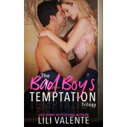 The Bad Boy's Temptation Trilogy - eBook