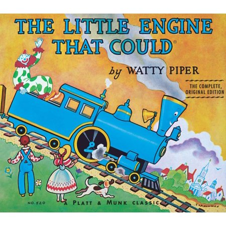The Little Engine That Could: The Complete, Original Edition - Little Old Engine