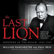 The Last Lion: Winston Spencer Churchill, Vol. 3 - Audiobook