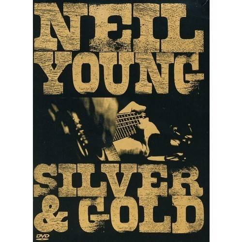 Neil Young - Silver & Gold [DVD]