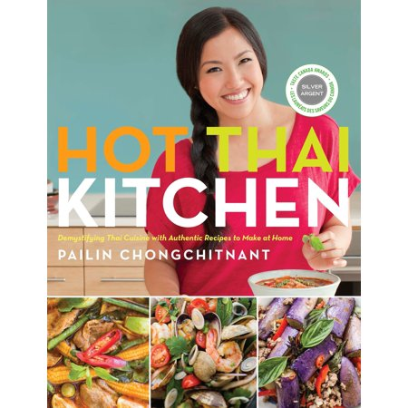 Hot Thai Kitchen : Demystifying Thai Cuisine with Authentic Recipes ...