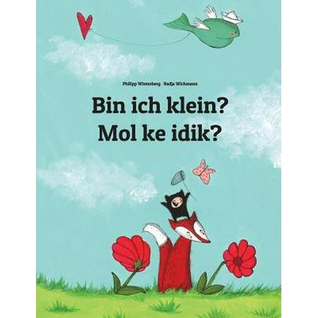 Bin Ich Klein  Mol Ke Idik   Kinderbuch Deutsch Marshallesisch Ebon  Zweisprachig Bilingual