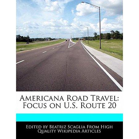 Americana Road Travel : Focus on U.S. Route 20