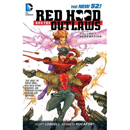 Red Hood and the Outlaws Vol. 1: REDemption (The New