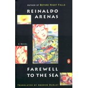 Farewell to the Sea : A Novel of Cuba