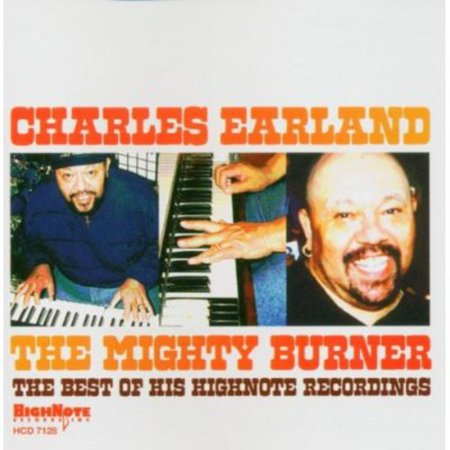 The Mighty Burner: The Best Of His Highnote (The Best Cd Burner)