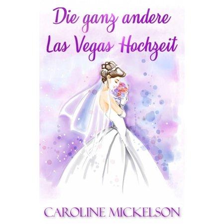 Die ganz andere Las Vegas Hochzeit - eBook (Die Outlets In Las Vegas)