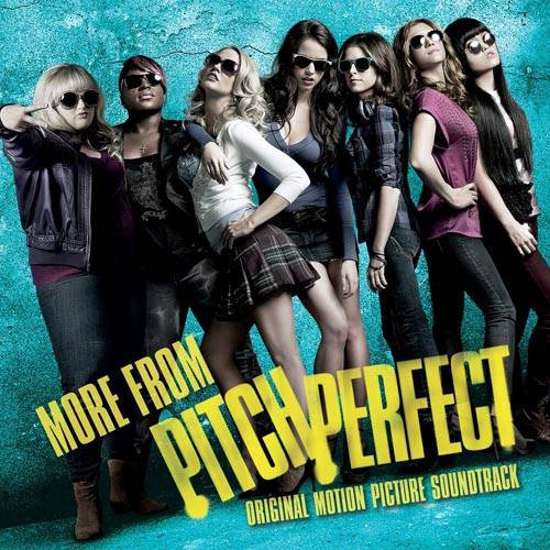 PITCH PERFECT [ORIGINAL MOTION PICTURE SOUNDTRACK] [VARIOUS ARTISTS]