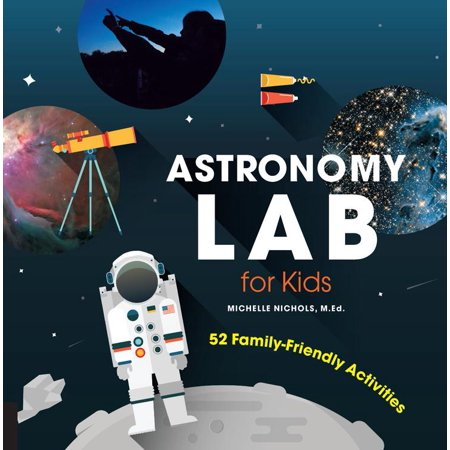 Astronomy Lab for Kids : 52 Family-Friendly Activities - Family Halloween Activities Dallas