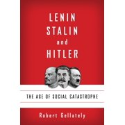 Lenin, Stalin, and Hitler - eBook
