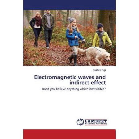 Effect Waves (Electromagnetic Waves and Indirect Effect )