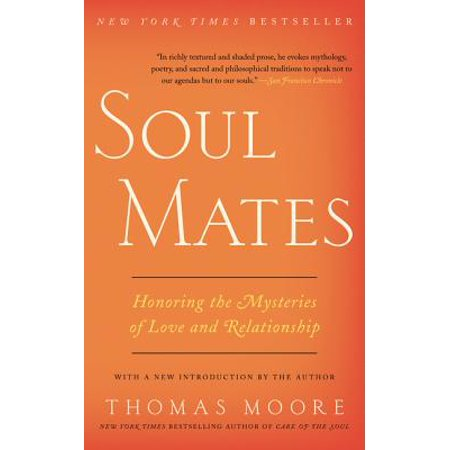 Soul Mates : Honoring the Mysteries of Love and (Mystery Mates)