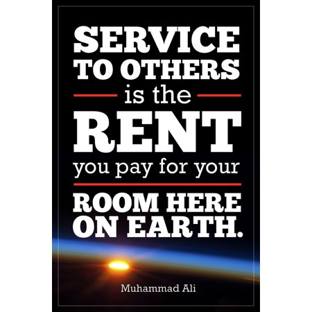 Service To Others Muhammad Ali Quote Motivational Poster 12X18