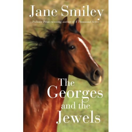 George Kovacs Jewel (The Georges and the Jewels : Book One of the Horses of Oak Valley)