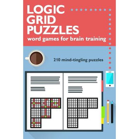 Logic Grid Puzzles : Word Games for Brain Training](Logic Word Puzzles)