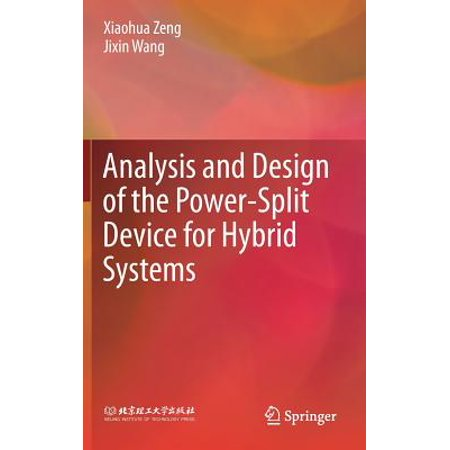 Analysis and Design of the Power-Split Device for Hybrid