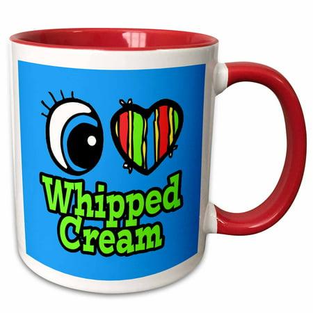 3dRose Bright Eye Heart I Love Whipped Cream - Two Tone Red Mug, 11-ounce