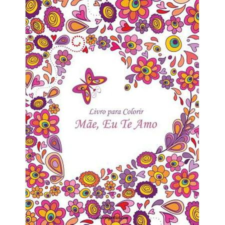 Livro Para Colorir Mãe, Eu Te Amo 1](Halloween Bruxas Para Colorir)