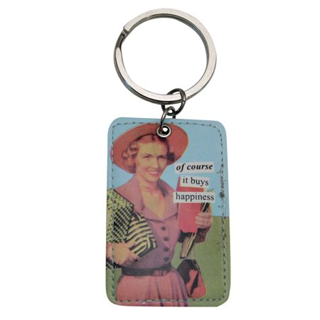 of course it buys happiness Keychain by anne taintor (Buy Keychains In Bulk)