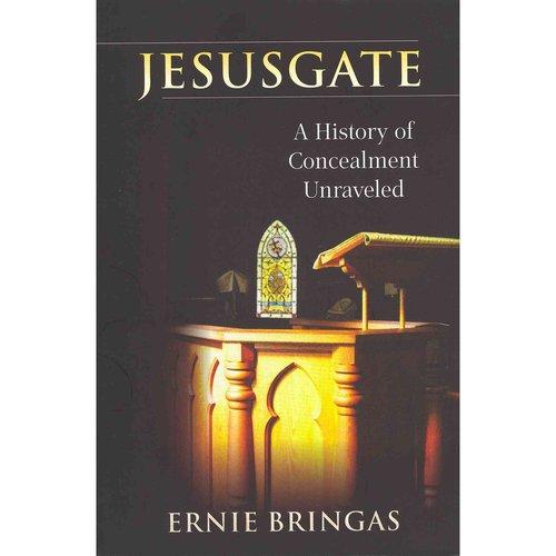 Jesusgate: A History of Concealment Unraveled