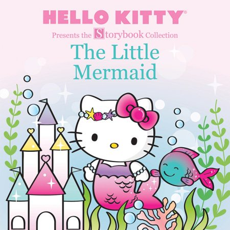 Hello Kitty Presents the Storybook Collection: The Little Mermaid for $<!---->
