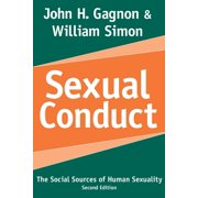 Social Problems & Social Issues: Sexual Conduct: The Social Sources of Human Sexuality (Paperback)