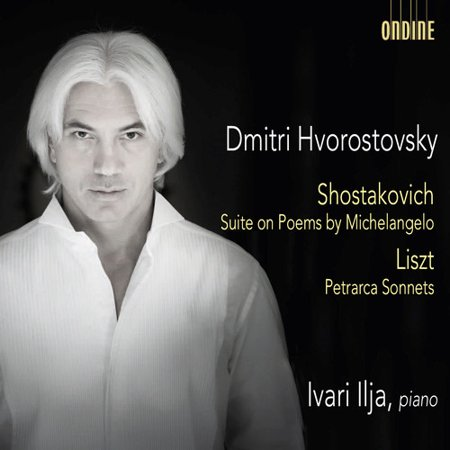 Shostakovich: Suite on Poems by Michelangelo - Liszt: Petrarca -