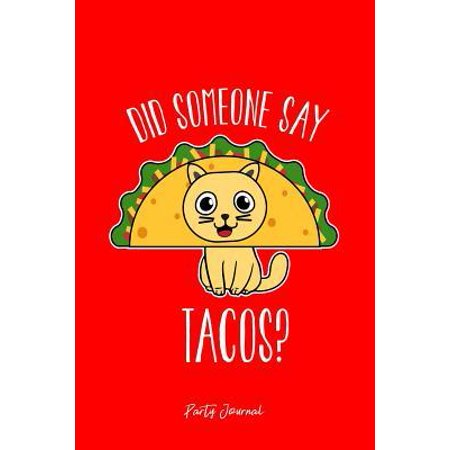 Party Journal: Dot Grid Gift Idea - Party Drinking Journal Did Someone Say Tacos Cat Cinco De Mayo Drink - Red Dotted Diary, Planner, (Bulletin Board Ideas For Cinco De Mayo)