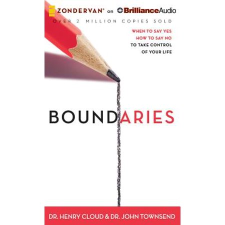 Boundaries : When to Say Yes, How to Say No, to Take Control of Your (Say Yes To The Dress Atlanta Cancelled)