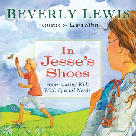 In Jesse's Shoes : Appreciating Kids with Special