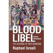 Blood Libel and Its Derivatives - eBook