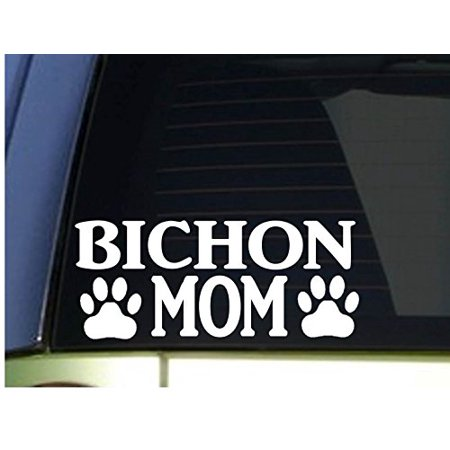 Bichon Sticker - Bichon Mom sticker *H302* 8.5 inch wide vinyl puppy toy training