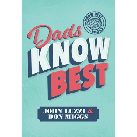 Dads Know Best (Hardcover) (Elinor Donahue Father Knows Best)