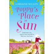 Poppys Place in the Sun (A French Escape, Book 1) - eBook