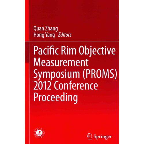 Pacific Rim Objective Measurement Symposium Proms 2012 Conference Proceeding