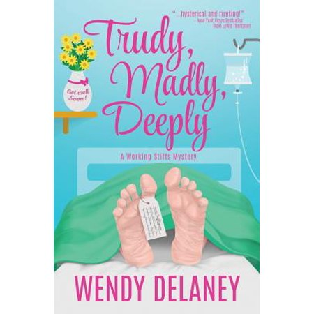 Trudy, Madly, Deeply - Trudy Reno 911