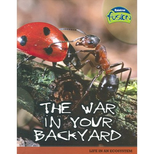 The War in Your Backyard: Life in an Ecosystem