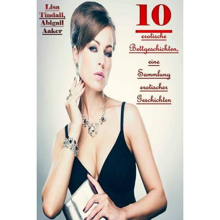 10 erotische Bettgeschichten, eine Sammlung erotischer Geschichten - eBook](Halloween Geschichten Ab 10)