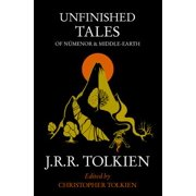Unfinished Tales : Of Nmenor and Middle-Earth. by J.R.R. Tolkien