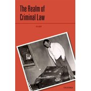 Criminalization: The Realm of Criminal Law