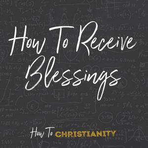 How to Receive Blessings - Audiobook