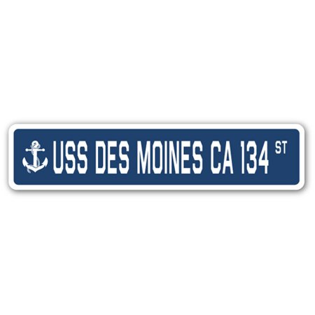USS DES MOINES CA 134 Street Sign us navy ship veteran sailor gift - Toys R Us Des Moines