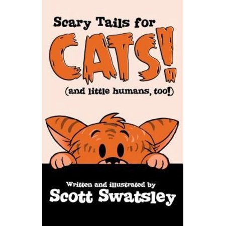 Scary Tales for Cats! (and Little Humans, Too!)