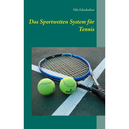 Das Sportwetten System für Tennis - eBook