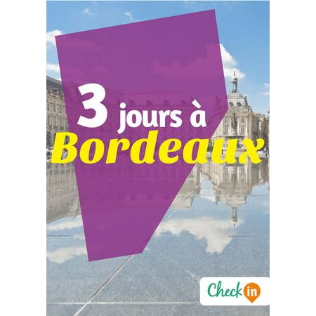3 jours à Bordeaux - eBook ()