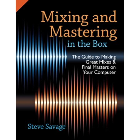 Mixing and Mastering in the Box - eBook