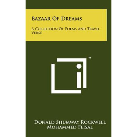 Bazaar of Dreams : A Collection of Poems and Travel Verse