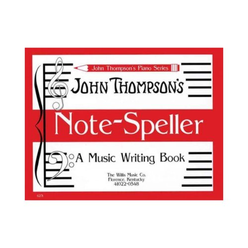 Note Speller: A Music Writing Book Early Elementary Level