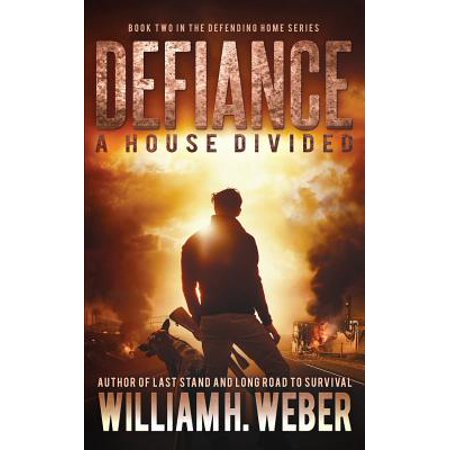 House Divided - Defiance : A House Divided (the Defending Home Series Book 2)